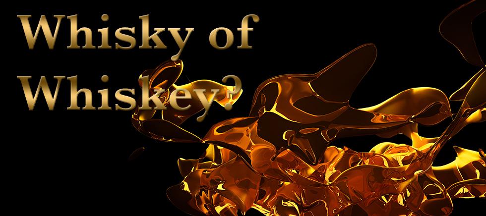 Whisky Whiskey Blog